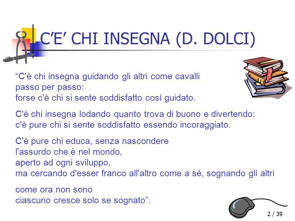 C'E' CHI INSEGNA (D. DOLCI)