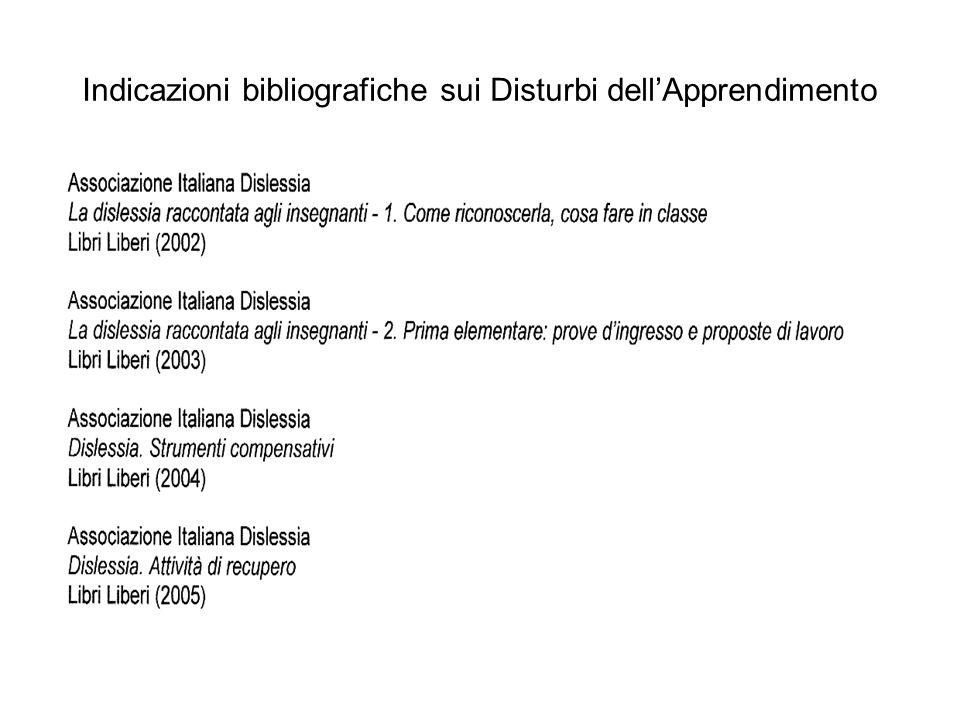 Indicazioni bibliografiche sui Disturbi dell'Apprendimento