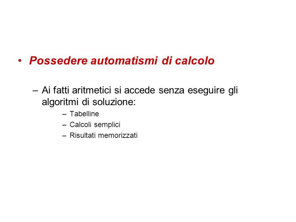 Possedere automatismi di calcolo