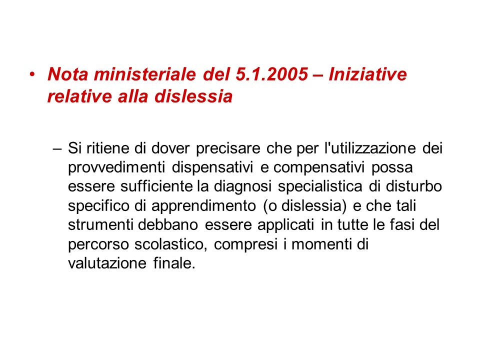 Nota ministeriale del 5.1.2005 – Iniziative relative alla dislessia