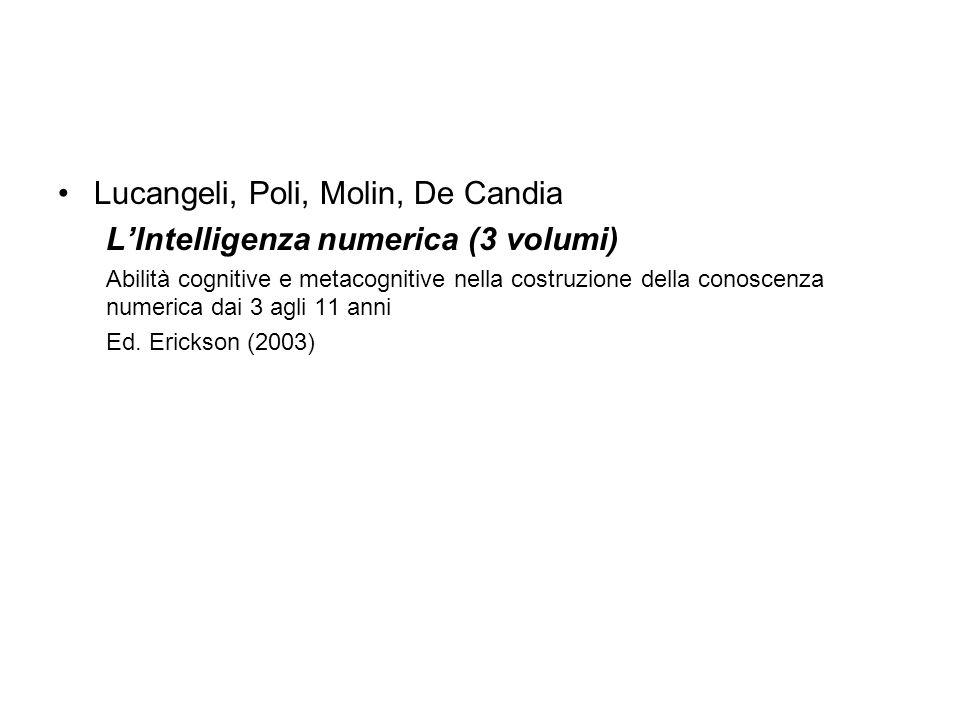 Lucangeli, Poli, Molin, De Candia L'Intelligenza numerica (3 volumi)