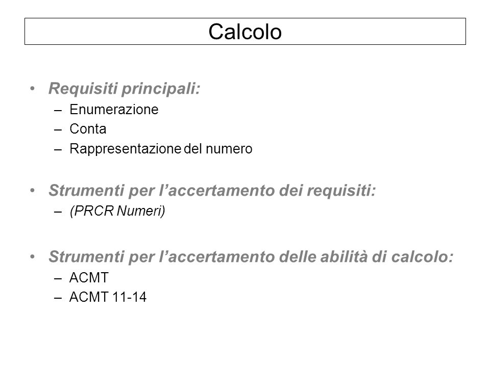 Calcolo Requisiti principali: