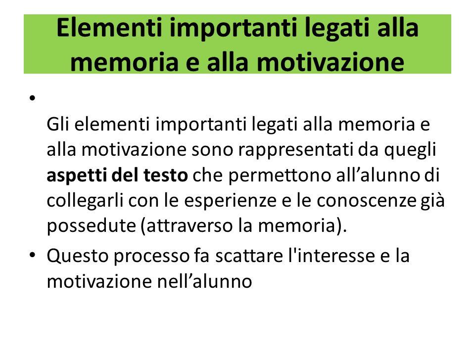 Elementi importanti legati alla memoria e alla motivazione
