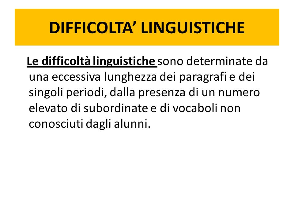 DIFFICOLTA' LINGUISTICHE