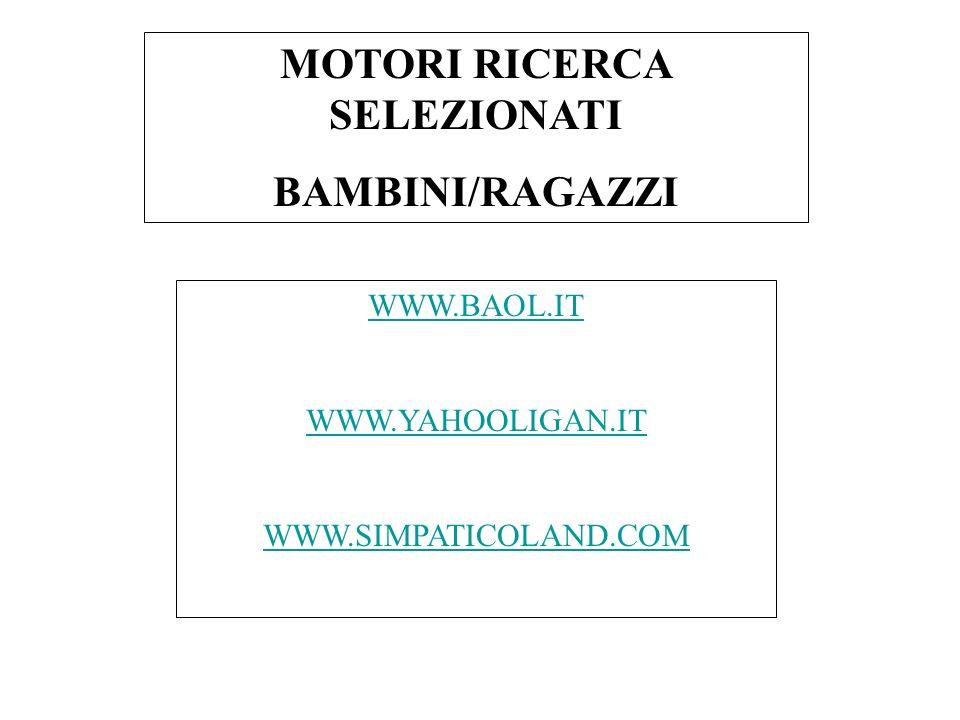MOTORI RICERCA SELEZIONATI