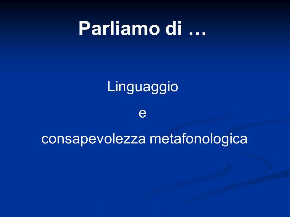 consapevolezza metafonologica