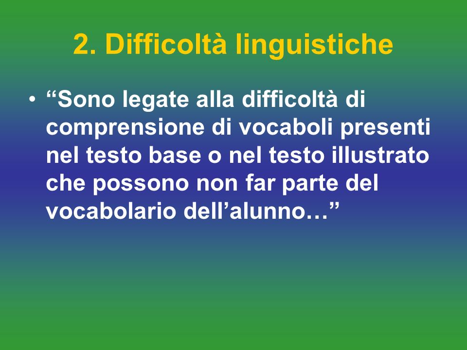 2. Difficoltà linguistiche
