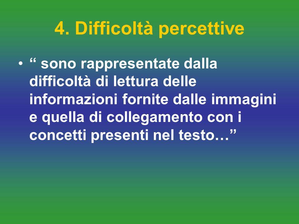 4. Difficoltà percettive