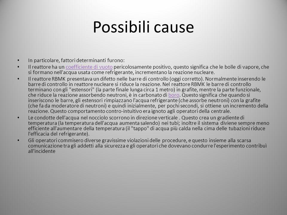 Possibili cause In particolare, fattori determinanti furono: