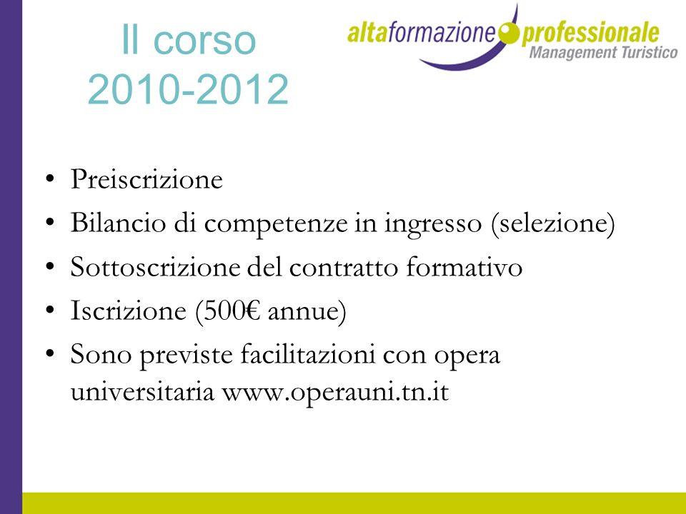 Il corso 2010-2012 Preiscrizione