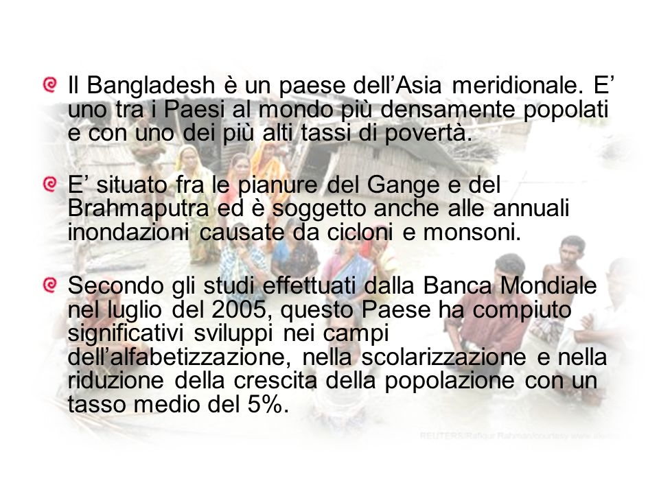 Il Bangladesh è un paese dell'Asia meridionale