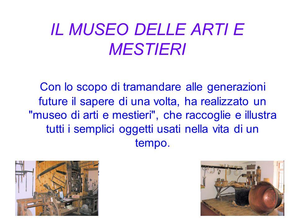 IL MUSEO DELLE ARTI E MESTIERI