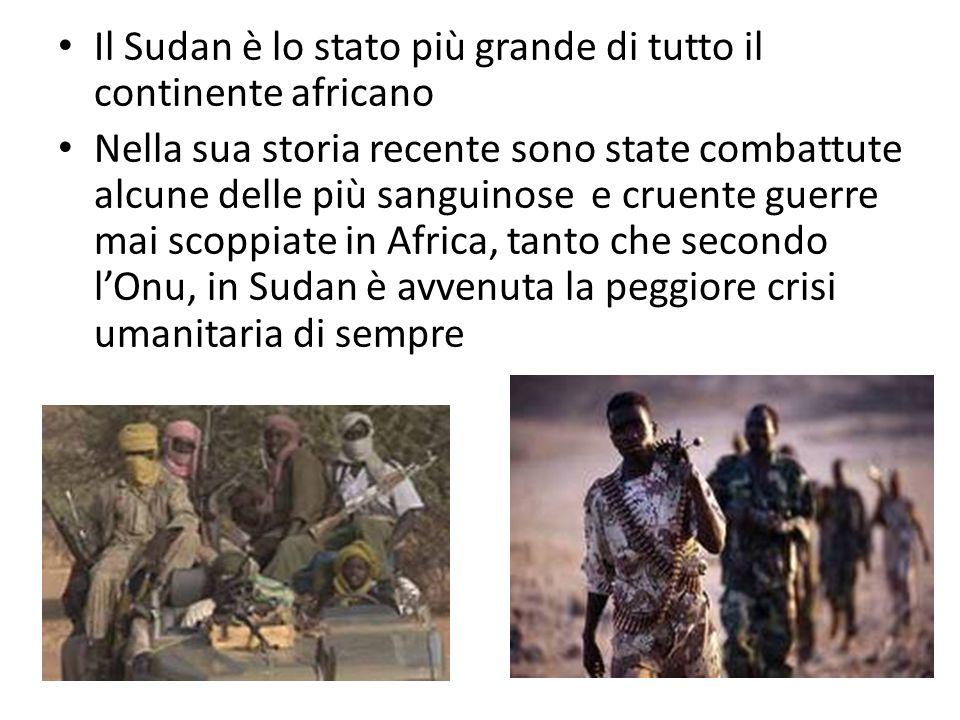 Il Sudan è lo stato più grande di tutto il continente africano