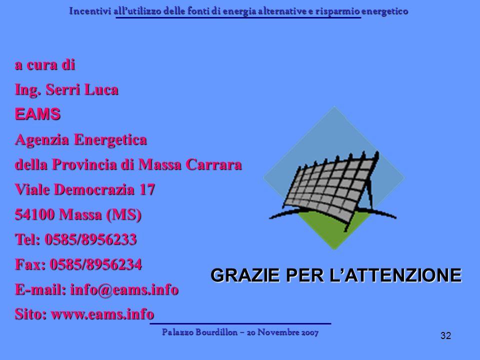 GRAZIE PER L'ATTENZIONE Palazzo Bourdillon – 20 Novembre 2007