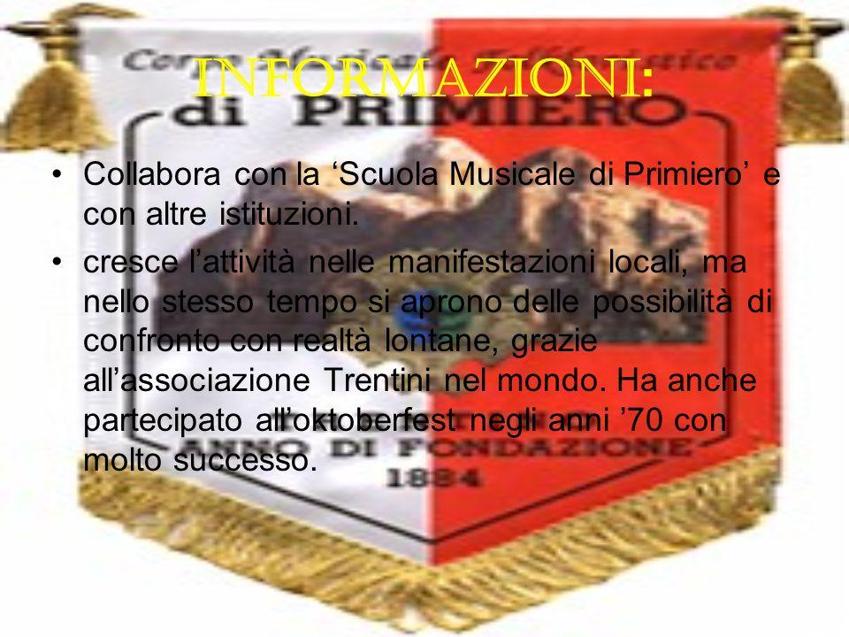 INFORMAZIONI: Collabora con la 'Scuola Musicale di Primiero' e con altre istituzioni.