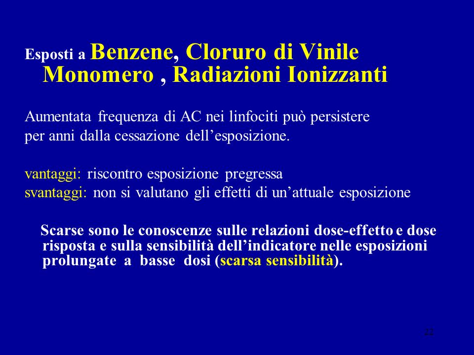 Esposti a Benzene, Cloruro di Vinile Monomero , Radiazioni Ionizzanti