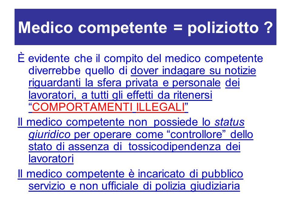 Medico competente = poliziotto