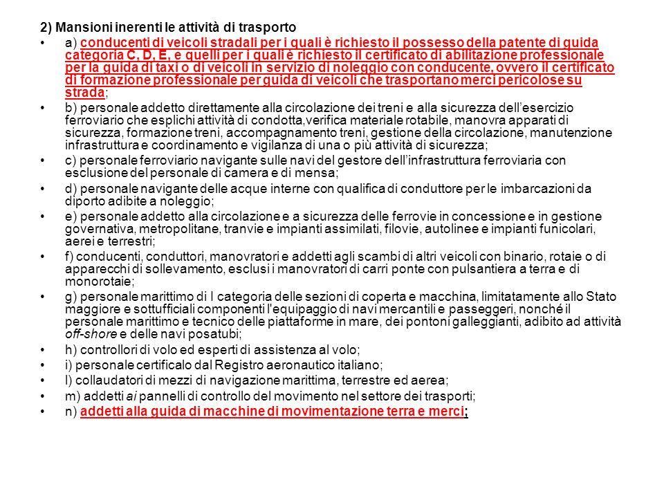 2) Mansioni inerenti le attività di trasporto