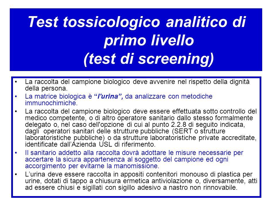 Test tossicologico analitico di primo livello (test di screening)