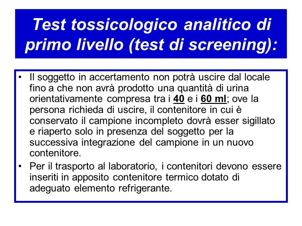 Test tossicologico analitico di primo livello (test di screening):