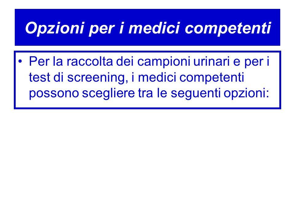 Opzioni per i medici competenti