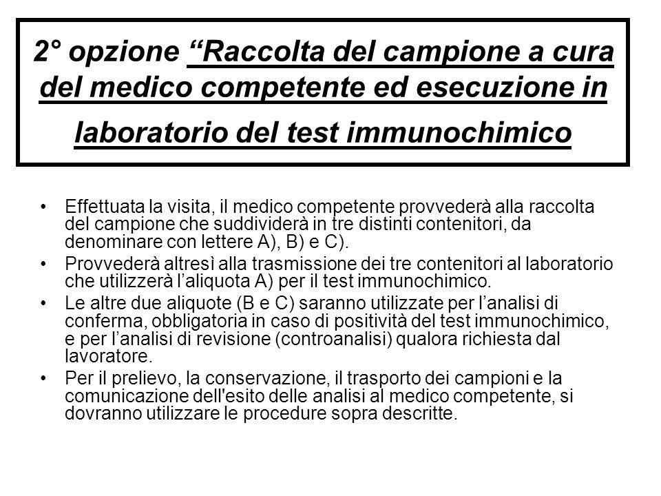 2° opzione Raccolta del campione a cura del medico competente ed esecuzione in laboratorio del test immunochimico