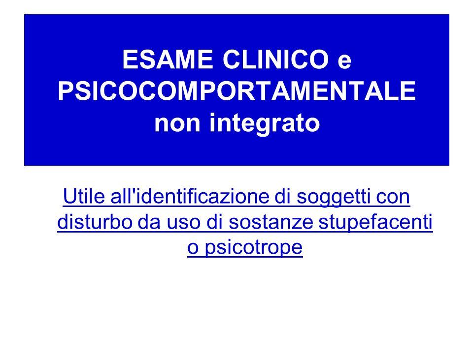 ESAME CLINICO e PSICOCOMPORTAMENTALE non integrato