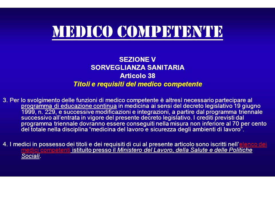 SORVEGLIANZA SANITARIA Titoli e requisiti del medico competente