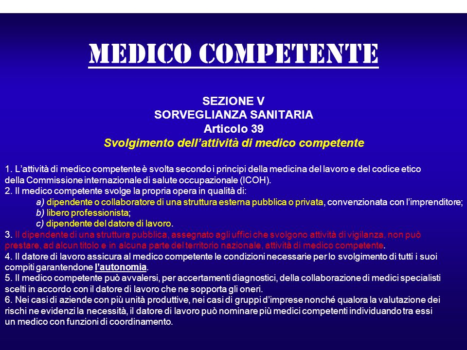 SORVEGLIANZA SANITARIA Svolgimento dell'attività di medico competente