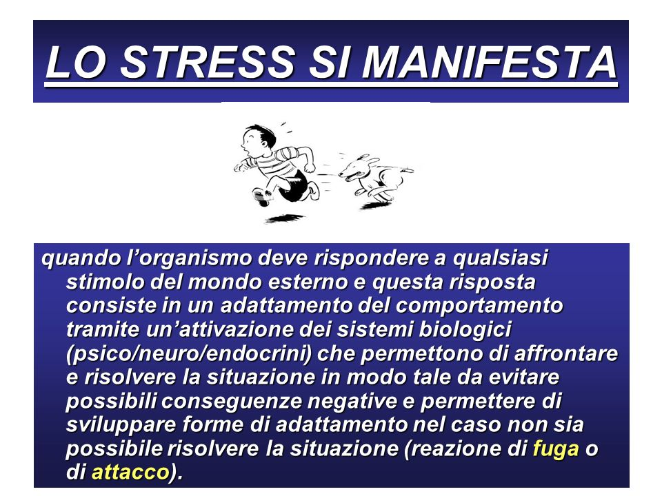 LO STRESS SI MANIFESTA