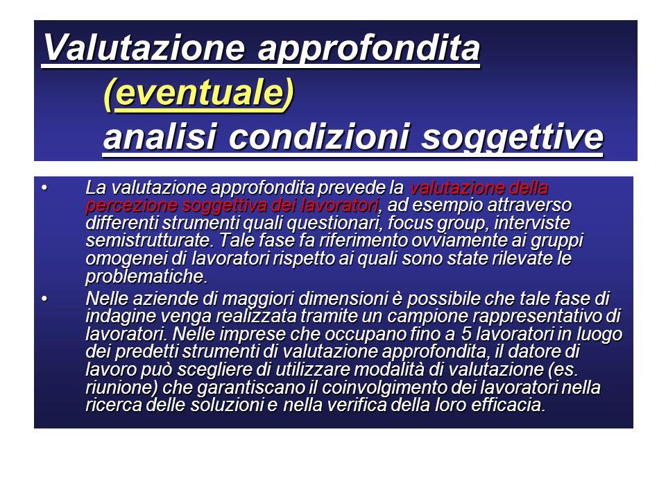 Valutazione approfondita (eventuale) analisi condizioni soggettive