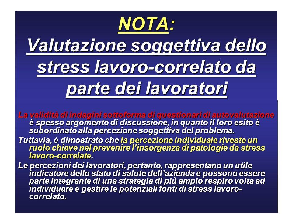NOTA: Valutazione soggettiva dello stress lavoro-correlato da parte dei lavoratori