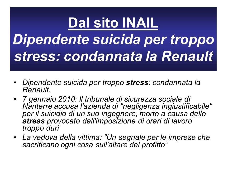 Dal sito INAIL Dipendente suicida per troppo stress: condannata la Renault