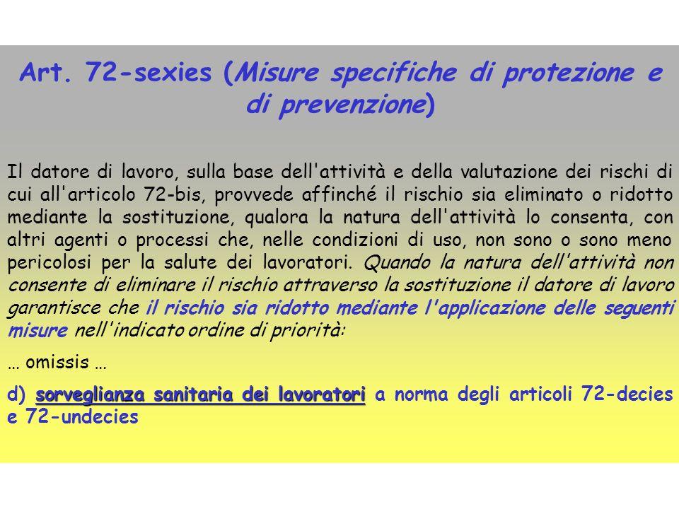 Art. 72-sexies (Misure specifiche di protezione e di prevenzione)