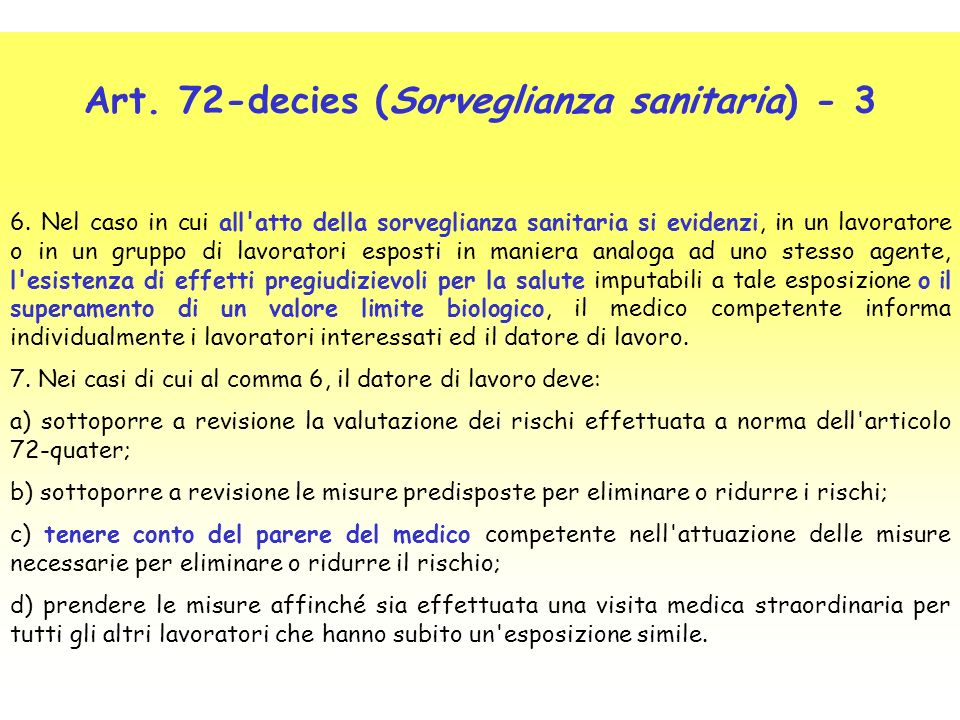 Art. 72-decies (Sorveglianza sanitaria) - 3