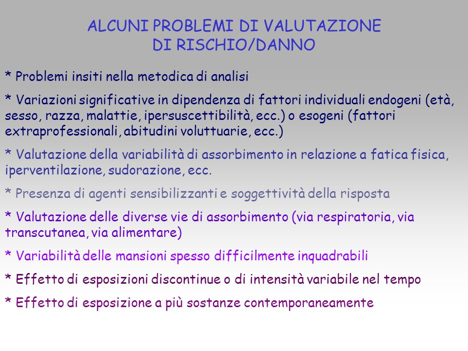 ALCUNI PROBLEMI DI VALUTAZIONE DI RISCHIO/DANNO