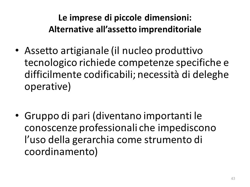 Le imprese di piccole dimensioni: Alternative all'assetto imprenditoriale
