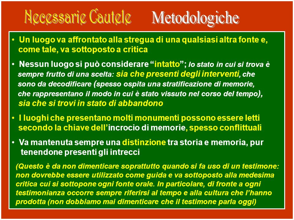 Necessarie Cautele Metodologiche