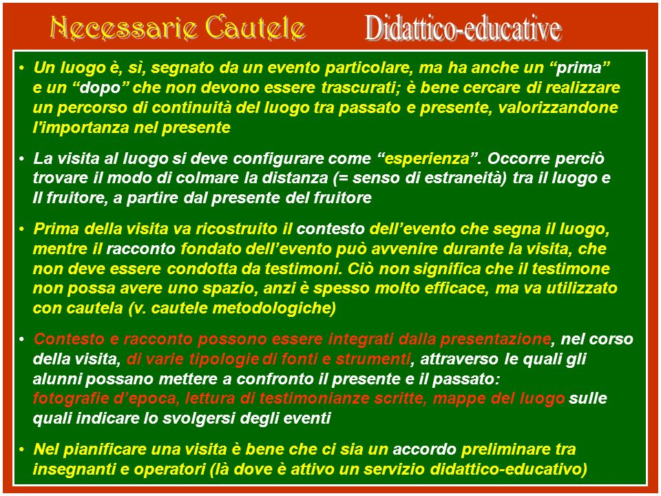 Necessarie Cautele Didattico-educative