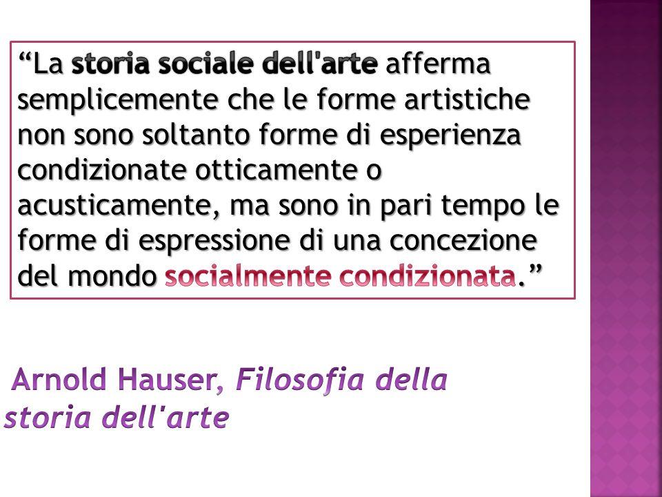 Arnold Hauser, Filosofia della storia dell arte