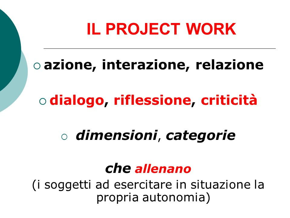 azione, interazione, relazione dialogo, riflessione, criticità