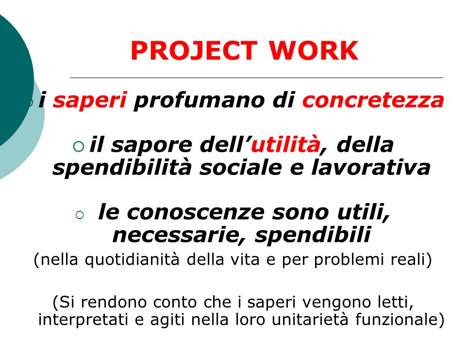 PROJECT WORK i saperi profumano di concretezza
