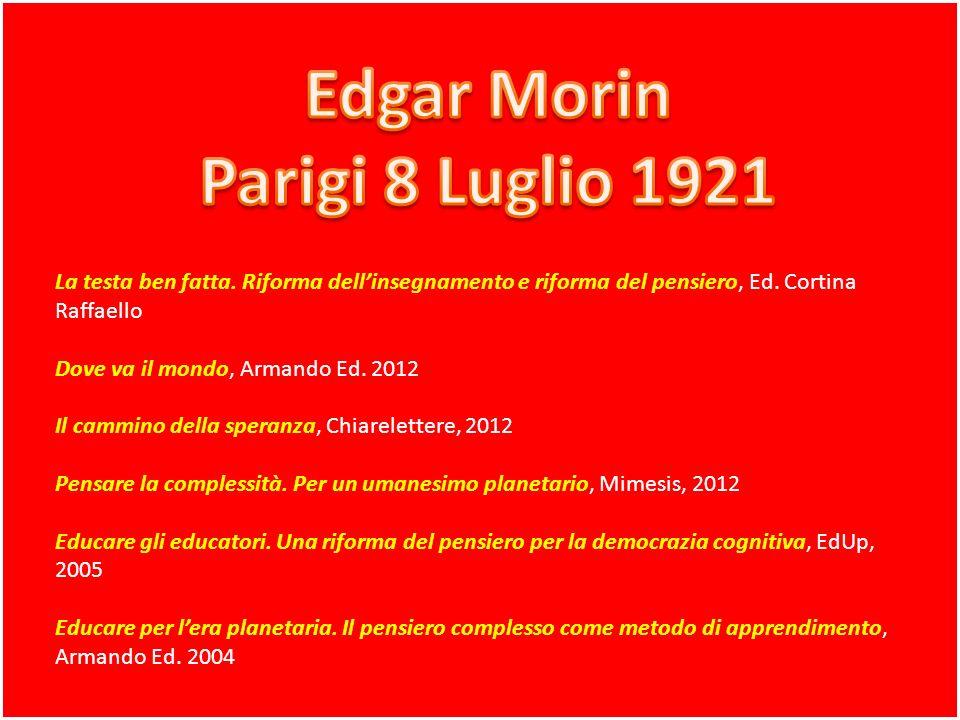 Edgar Morin Parigi 8 Luglio 1921