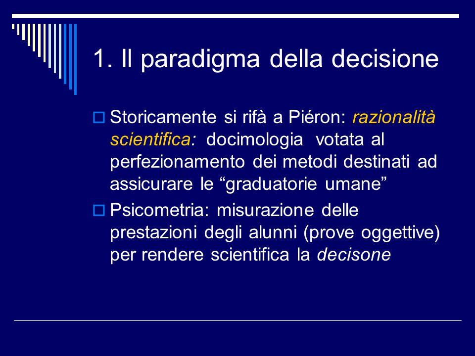 1. Il paradigma della decisione