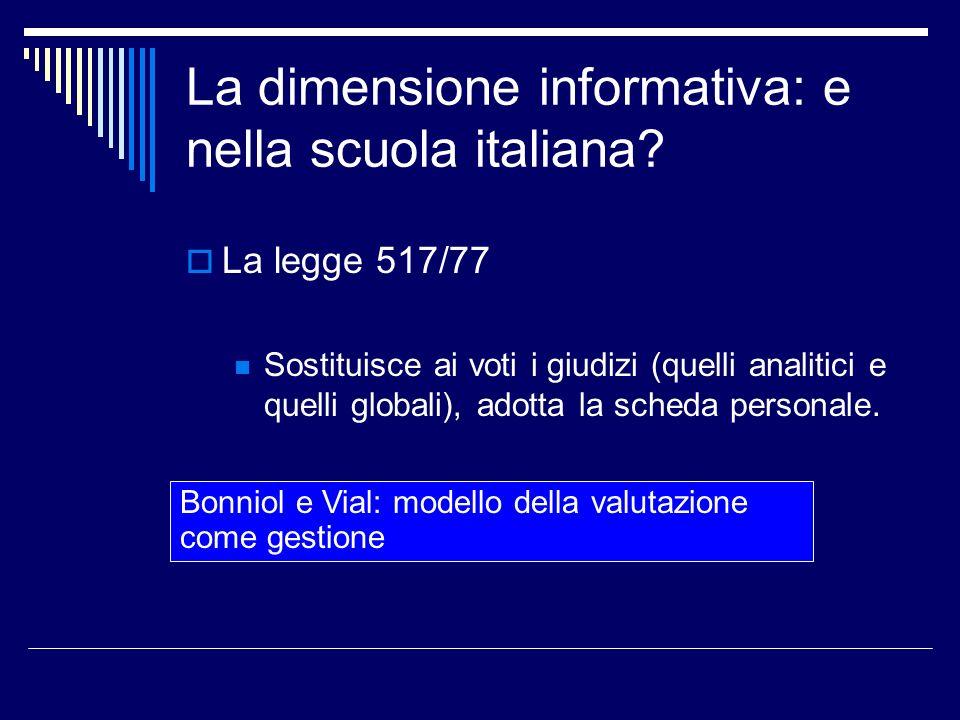 La dimensione informativa: e nella scuola italiana