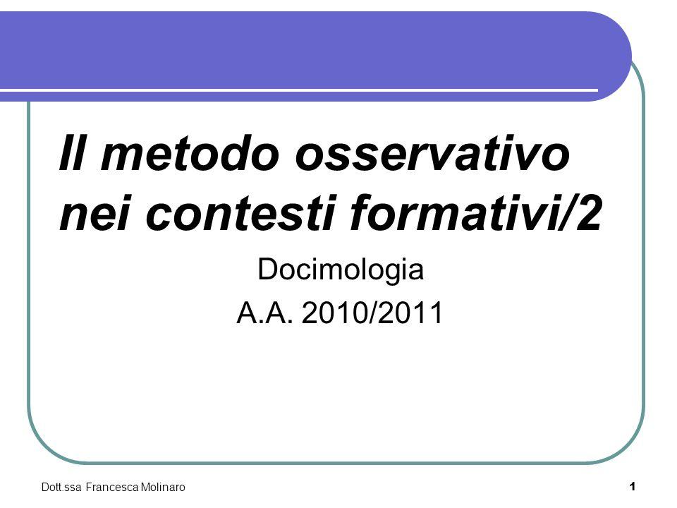Il metodo osservativo nei contesti formativi/2