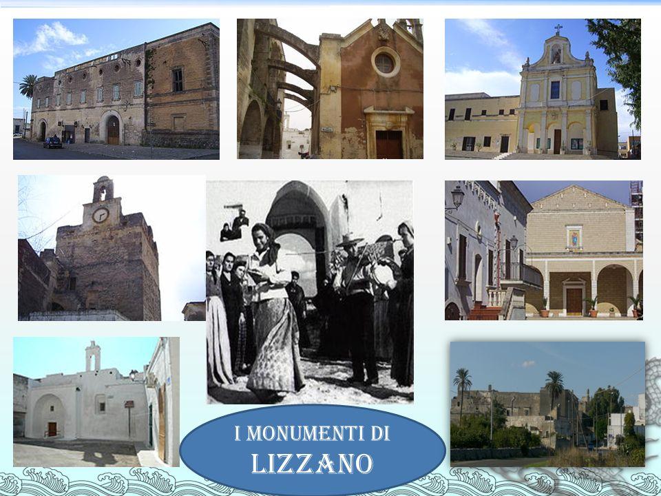 I monumenti di LIZZANO