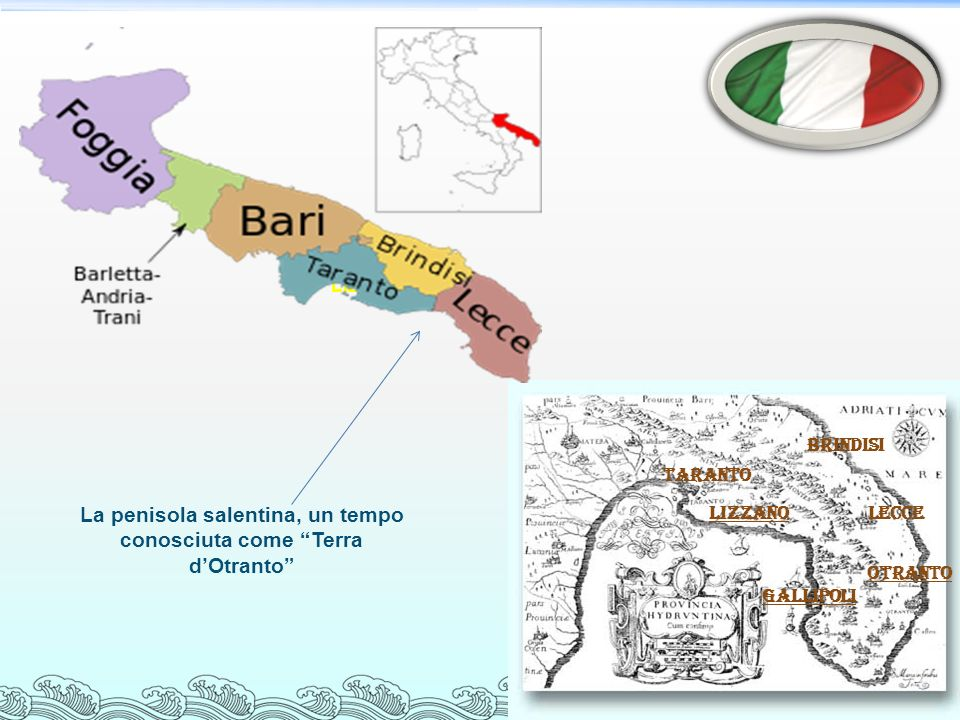 La penisola salentina, un tempo conosciuta come Terra d'Otranto