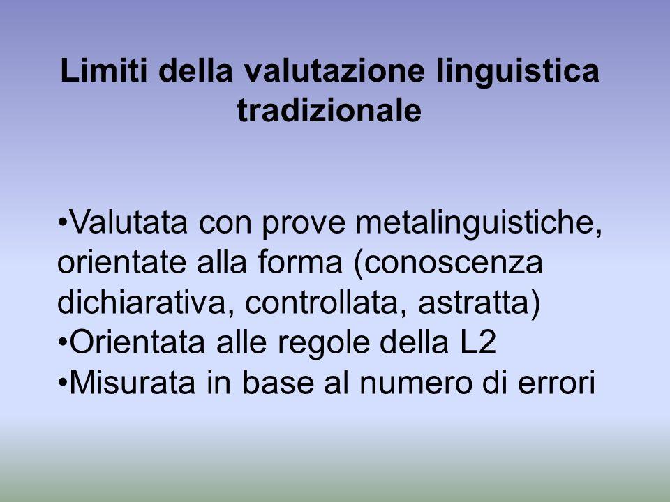 Limiti della valutazione linguistica tradizionale
