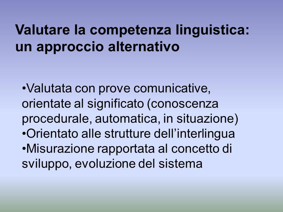 Valutare la competenza linguistica: un approccio alternativo